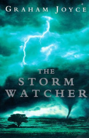 The Stormwatcher by Graham Joyce