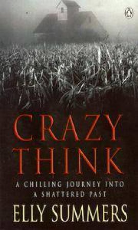 Crazy Think by E W Summers