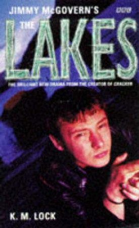 Jimmy McGovern's - The Lakes by K M Lock