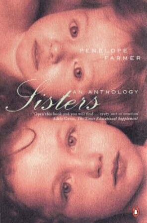Sisters: An Anthology by Penelope Farmer