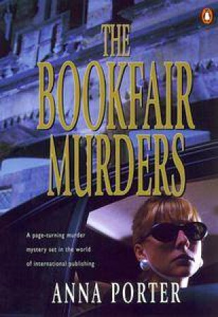 The Bookfair Murders by Anna Porter