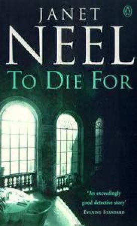 To Die For by Janet Neel