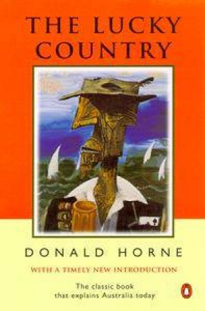 The Lucky Country by Donald Horne