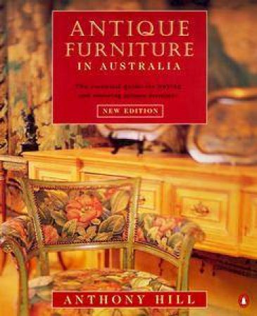 Antique Furniture in Australia by Anthony Hill