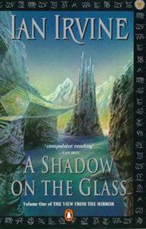 A Shadow On The Glass by Ian Irvine