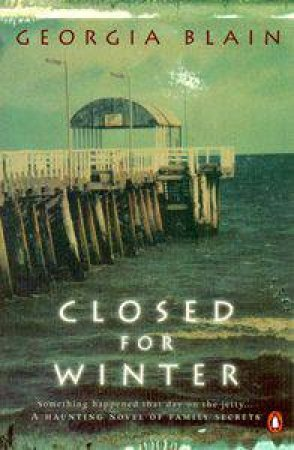 Closed for Winter by Georgia Blain