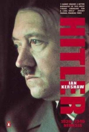 Hitler 1936-1945: Nemesis