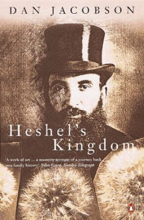 Heshel's Kingdom by Dan Jacobson