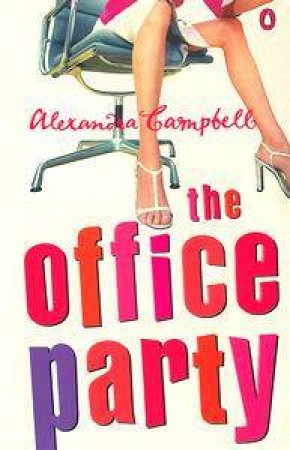 The Office Party by Alexandra Campbell