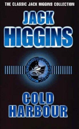 Cold Harbour by Jack Higgins