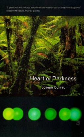 Heart Of Darkness: With The Congo Diary by Joseph Conrad
