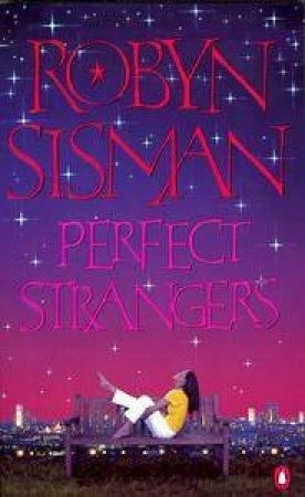 Perfect Strangers by Robyn Sisman