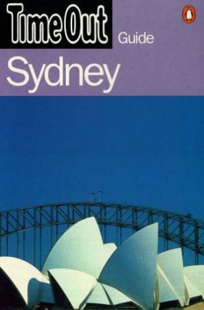 Time Out Guide To Sydney - 2 ed by Various
