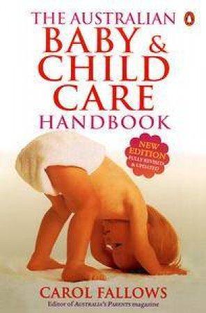 The Australian Baby & Child Care Handbook by Carol Fallows