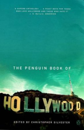 The Penguin Book Of Hollywood by Christopher Silvester
