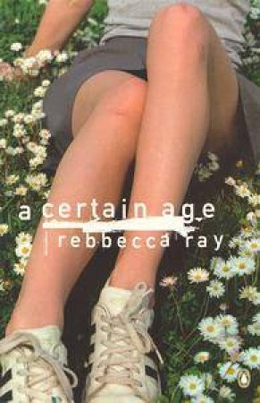 A Certain Age by Rebecca Ray