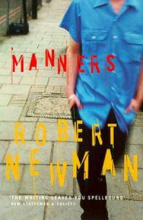 Manners by Robert Newman