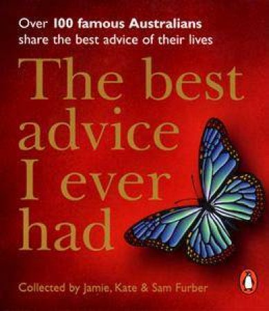 The Best Advice I Ever Had by Mike Furber