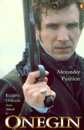 Eugene Onegin - Flim Tie In by Alexander Pushkin