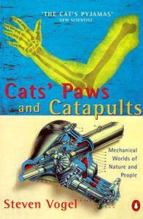 Cat's Paws & Catapults by Steven Vogel