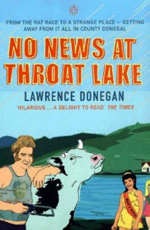 No News At Throat Lake by Lawrence Donegan