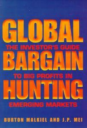 Global Bargain Hunting by Burton Malkiel & Mei Jiamping