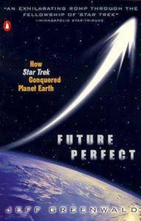 Future Perfect by Jeff Greenwald