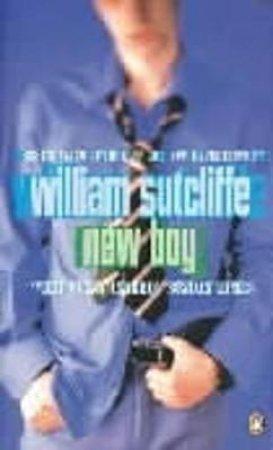 New Boy by William Sutcliffe