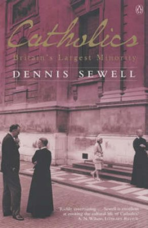 Catholics by Dennis Sewell