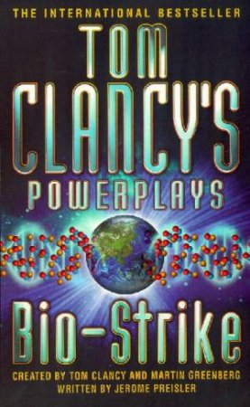 Power Plays: Bio Strike by Tom Clancy