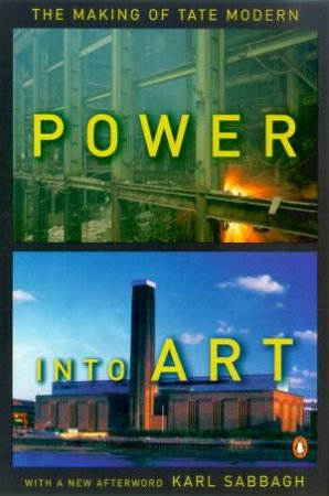 Power Into Art by Karl Sabbagh