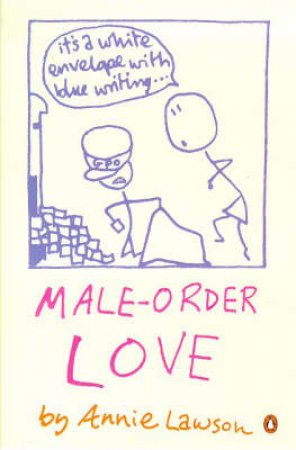 Male-Order Love by Annie Lawson