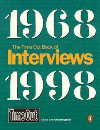 Time Out Book Of Interviews 1968-1998 by Various
