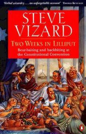 Two Weeks in Lilliput by Steve Vizard