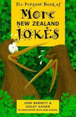 The Penguin Book of More New Zealand Jokes by John Barnett & Lesley Kaiser & Joh