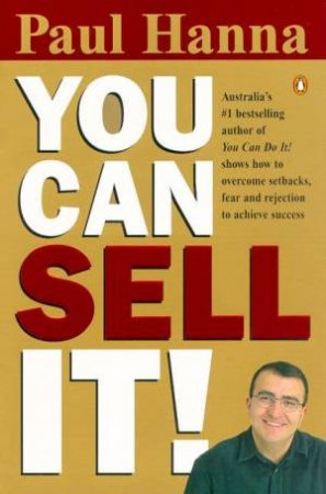 You Can Sell It! by Paul Hanna