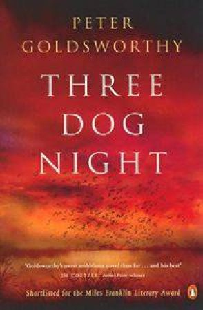 Three Dog Night by Peter Goldsworthy