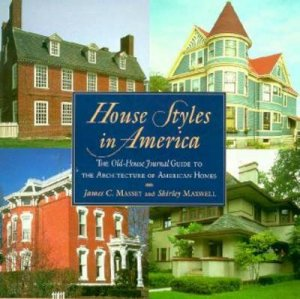 House Styles In America by James Massey