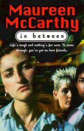 In Between - TV Tie In by Maureen McCarthy