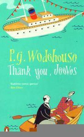 Thank You, Jeeves by P G Wodehouse