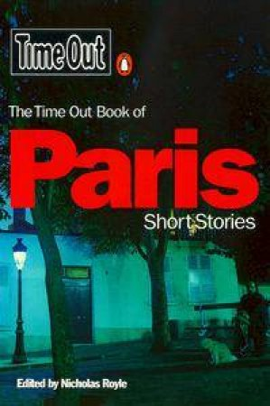 Time Out Book Of Paris Short Stories by Various