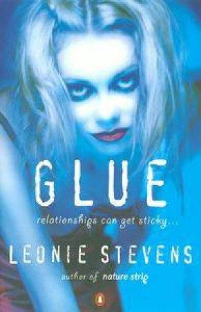 Glue by Leonie Stevens
