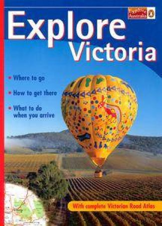 Explore Victoria by Various