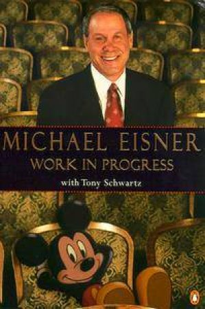 Work In Progress by Michael Eisner