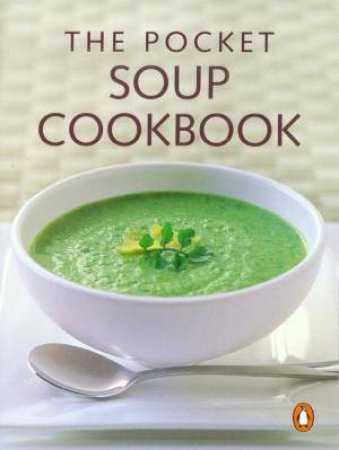 The Pocket Soup Cookbook by Syd Pemberton