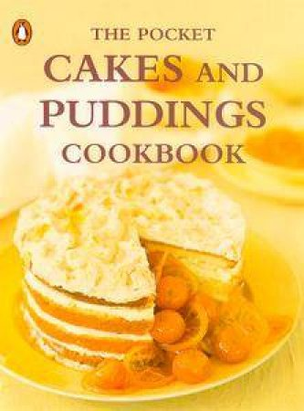The Pocket Cakes & Puddings Cookbook by Syd Pemberton