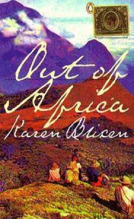 Out of Africa by Karen Blixen
