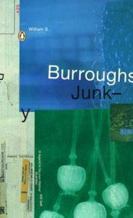 Junky by William S Burroughs