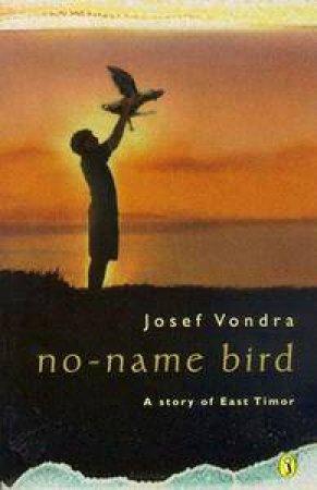 No Name Bird by Josef Vondra