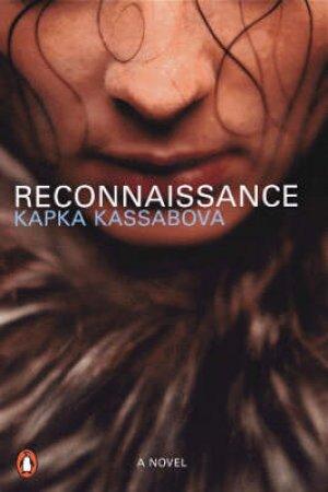 Reconnaissance by Kapka Kassabova